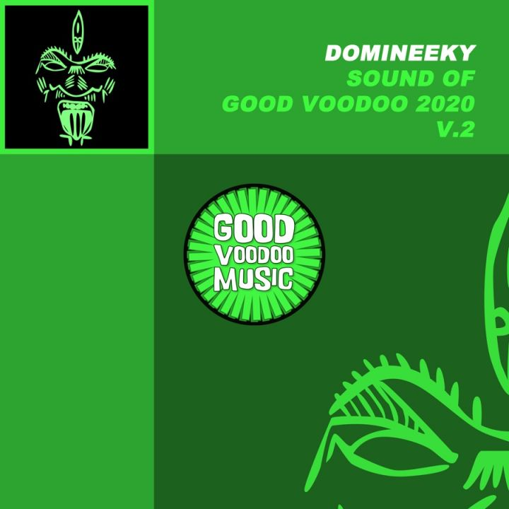 Domineeky  – Sound of Good Voodoo 2020 V.2 Album Image