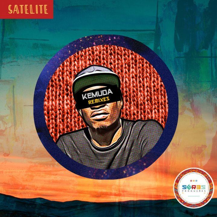 DJ Satelite » Kemuda Remixes