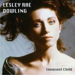 Lesley Rae Dowling  – Innocent Child