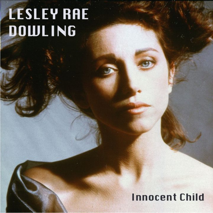 Lesley Rae Dowling » Innocent Child »
