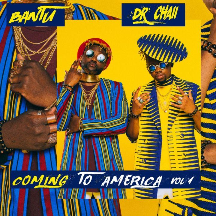 Bantu & Dr. Chaii » Operator » Coming to America, Vol. 1 - EP