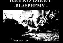 Photo of Retro Dizzy – Blasphemy