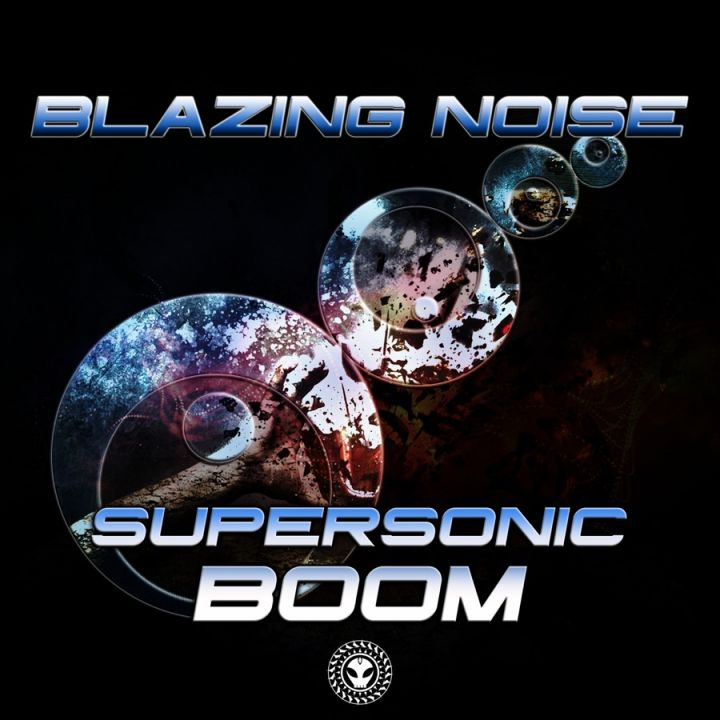 Blazing Noise » Space Narcotic Team » Supersonic Boom - EP