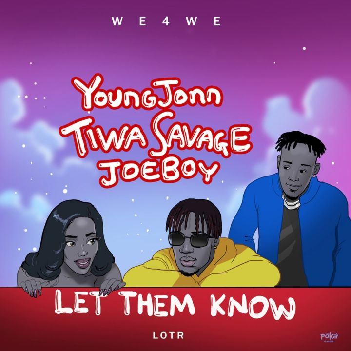 Young Jonn, Tiwa Savage & Joeboy  – Let Them Know Image