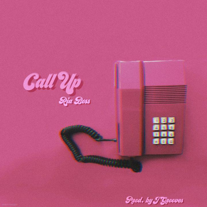 Ria Boss » Call Up »