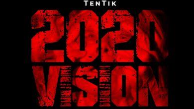 Photo of TenTik – 2020 viSiON
