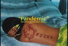 Photo of Straffitti & Chicken$auce – Pandemic