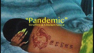 Straffitti & Chicken$auce » Pandemic »