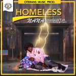 Nana Amankwah Tiah  – Homeless (feat. Shadrack, Bright & Abi Megaplus)