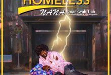 Photo of Nana Amankwah Tiah  – Homeless (feat. Shadrack, Bright & Abi Megaplus)