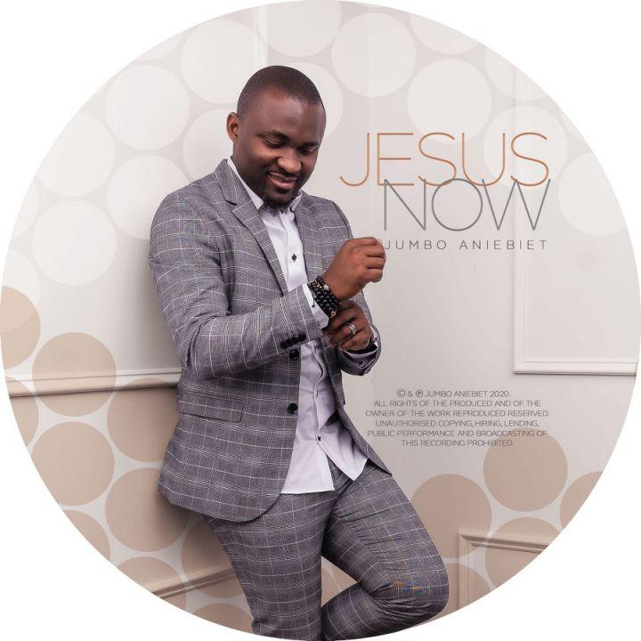 Jumbo Aniebiet » Jesus Now