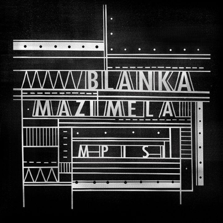 Blanka Mazimela » Mpisi EP