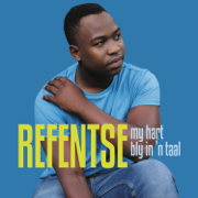 My Hart Bly in 'n Taal - Refentse