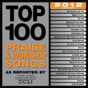 Top 100 Praise & Worship Songs 2012 Edition - Maranatha! Music