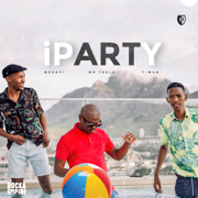 iParty (feat. Mr Thela & T-Man) - Mshayi