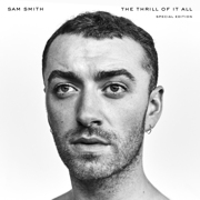 The Thrill of It All (Special Edition) - Sam Smith