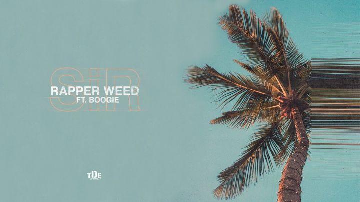 SiR – Rapper Weed Ft. Boogie