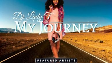 Photo of DJ Lady T  – Africa (feat. Mpumi)  – My Journey