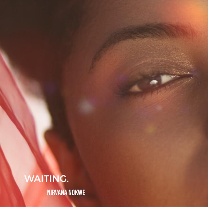 Nirvana Nokwe – Waiting Image