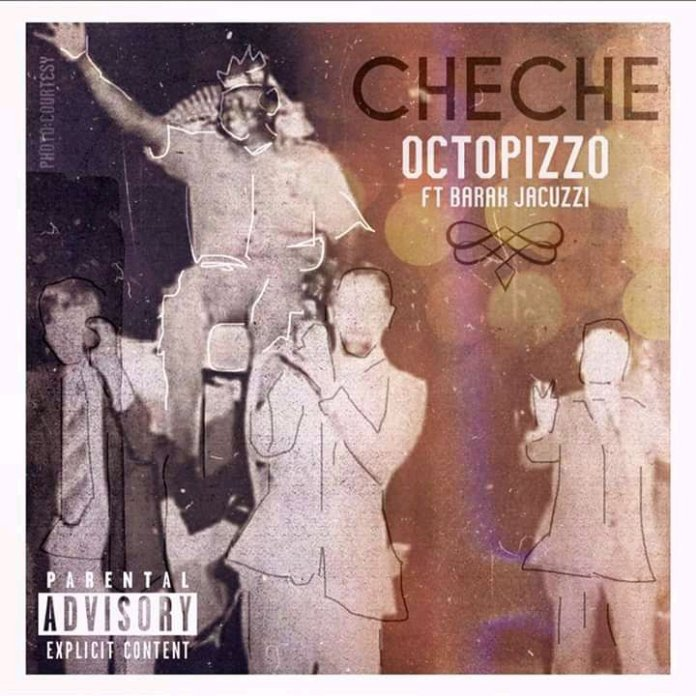 Octopizzo – Che Che Ft. Barak Jacuzzi