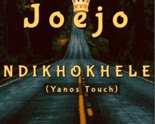 Joejo – Ndikhokhele (Yanos Touch)