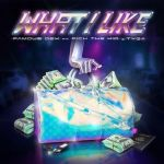 Famous Dex Collaborates With Rich The Kid & Tyga For 'What I Like'