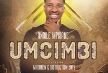 Photo of Andile Mpisane – Umcimbi ft. Madanon & Distruction Boyz