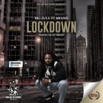 "Big Zulu Premiers New Song ""Lockdown"" Featuring Mfanie"