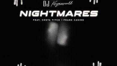 DJ Kaymoworld Features Costa Titch And Frank Casino On New Song 'Nightmares'