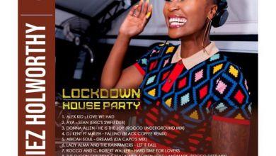Photo of Lamiez Holworthy – Lockdown Houseparty Mix