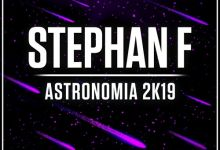 Photo of Stephan F – Astronomia 2K19 (Extended Mix)