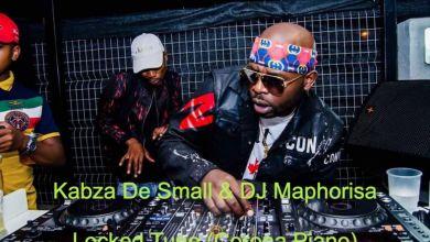Photo of Kabza De Small x DJ Maphorisa – Locked Tune (Corona Piano)