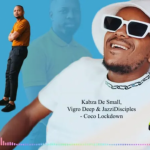 Kabza De Small x Vigro Deep x JazziDisciples – Coco Lockdown