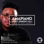 Gaba Cannal – AmaPiano Legacy Sessions Vol.3