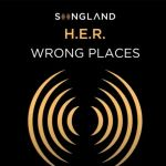 "H.E.R. Drops ""Wrong Places"" After ""Songland"" Appearance"