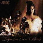 Jessie Reyez Drops Surprise Deluxe Album 'Before Love Came to Kill Us'