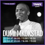 Join Dumi Mkostad For A Gospel Takeover On Trace