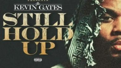 """Photo of Kevin Gates Releases Self-Motivating """"Still Hold Up"""""""