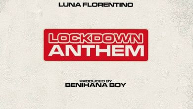 Photo of Checkout Luna Florentino's New Song 'Lockdown Anthem'