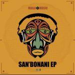 Mailo Music – San'bonani (EP)