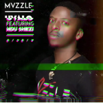 "Mvzzle Anounces Next Single Titled ""Uvalo"" Feat. Ndu Shezi"