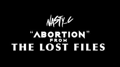 Photo of Nasty C – Abortion