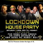 Next Channel O Lockdown House Party Features FKA Mash,  Punk Mbedzi,  Da Capo,  Shimza,  DBN Gogo &  PH