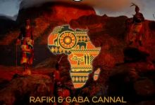 Photo of Listen To Rafiki And Gaba Cannal's – Afrika Song Featuring Bholoja