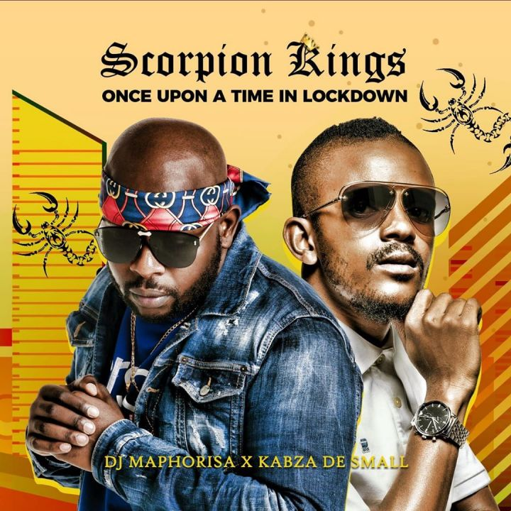 Scorpion Kings (DJ Maphorisa & Kabza De Small) – Once Upon A Time In Lockdown EP Image