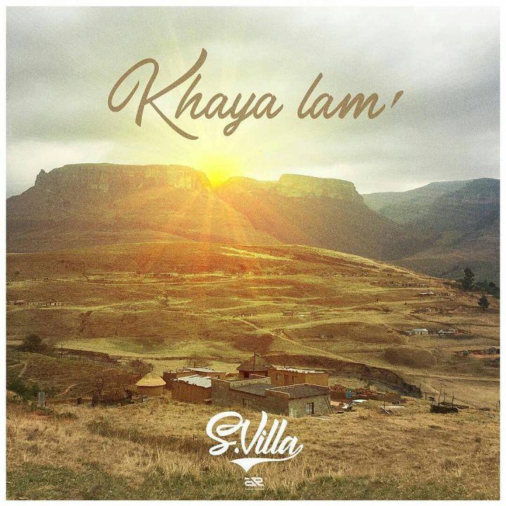 """S'Villa Drops New Song Titled """"Khaya lam"""""""