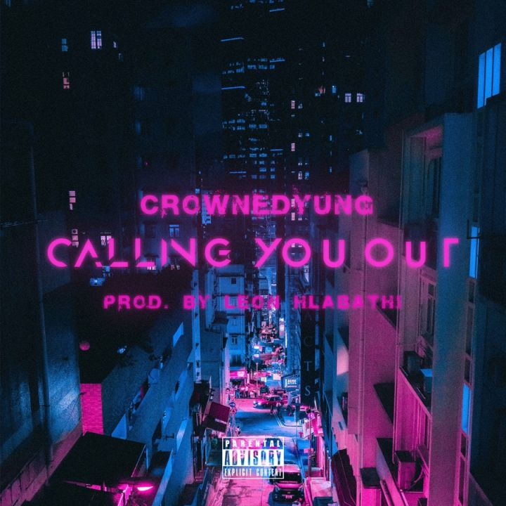 crownedYung » Calling You Out »