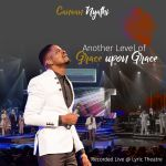 Canaan Nyathi – Another Level of Grace Upon Grace (Live)