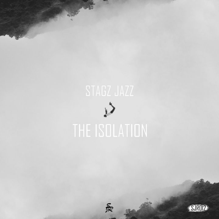 Stagz Jazz » The Isolation »