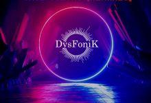 Photo of DysFonik – True Colors (Remixes)